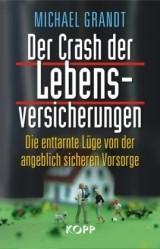 Abbildung von Grandt   Der Crash der Lebensversicherungen   2009
