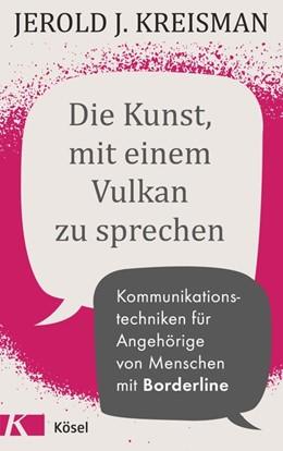 Abbildung von Kreisman | Die Kunst, mit einem Vulkan zu sprechen | 1. Auflage | 2020 | beck-shop.de