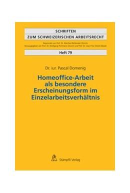 Abbildung von Domenig | Homeoffice-Arbeit als besondere Erscheinungsform im Einzelarbeitsverhältnis | BOD, unveränderter Nachdruck der 1. Auflage 2016 | 2020