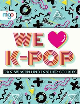 Abbildung von Croft   We Love K-Pop   1. Auflage   2020   beck-shop.de