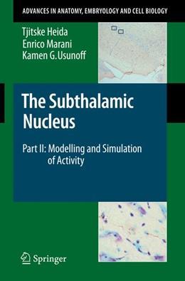 Abbildung von Heida / Marani / Usunoff | The Subthalamic Nucleus | 2008 | Part II: Modelling and Simulat... | 199