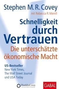 Schnelligkeit durch Vertrauen | Covey / Merrill, 2009 | Buch (Cover)
