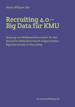 Abbildung von der | Recruiting 4.0 - Big Data für KMU | 1. Auflage | 2020 | beck-shop.de