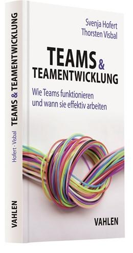 Abbildung von Hofert / Visbal   Teams & Teamentwicklung   1. Auflage   2021   beck-shop.de