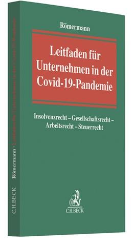 Abbildung von Römermann | Leitfaden für Unternehmen in der Covid-19-Pandemie | 2020 | Insolvenzrecht - Gesellschafts...