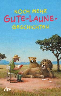 Abbildung von Adler   Noch mehr Gute-Laune-Geschichten   1. Auflage   2020   beck-shop.de