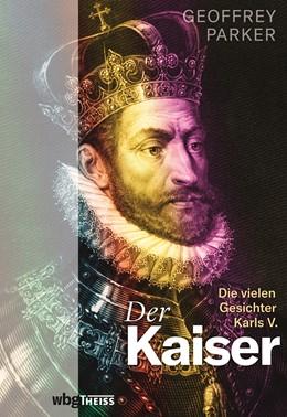 Abbildung von Parker | Der Kaiser | 1. Auflage | 2020 | beck-shop.de