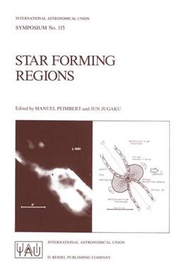 Abbildung von Peimbert / Jugaku | Star Forming Regions | 1986 | Proceedings of the 115th Sympo... | 115