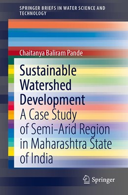 Abbildung von Pande | Sustainable Watershed Development | 1st ed. 2020 | 2020 | A Case Study of Semi-arid Regi...