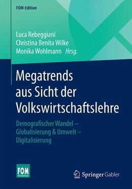 Abbildung von Rebeggiani / Wilke | Megatrends aus Sicht der Volkswirtschaftslehre | 1. Auflage | 2020 | beck-shop.de