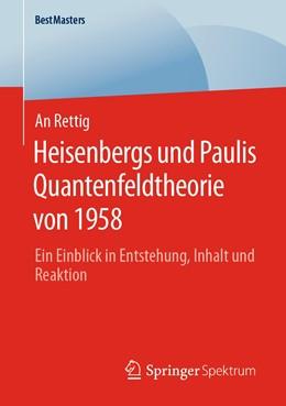 Abbildung von Rettig | Heisenbergs und Paulis Quantenfeldtheorie von 1958 | 2020 | Ein Einblick in Entstehung, In...