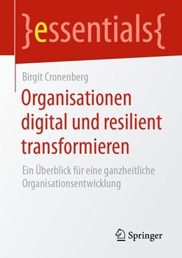 Abbildung von Cronenberg | Organisationen digital und resilient transformieren | 1. Auflage | 2020 | beck-shop.de