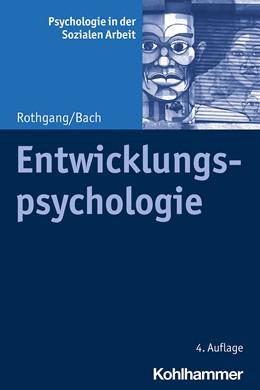 Abbildung von Rothgang / Bach | Entwicklungspsychologie | 4. Auflage | 2020 | 4 | beck-shop.de