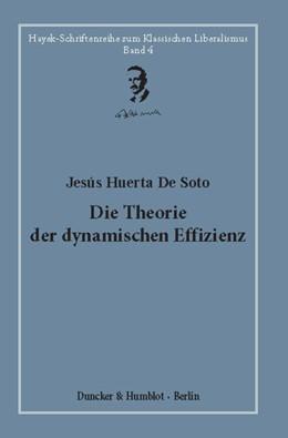 Abbildung von Bouillon / Soto | Die Theorie der dynamischen Effizienz. | 1. Auflage | 2020 | 4 | beck-shop.de