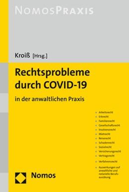 Abbildung von Kroiß (Hrsg.) | Rechtsprobleme durch COVID-19 | 2020 | in der anwaltlichen Praxis