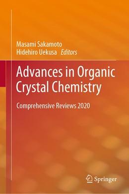 Abbildung von Sakamoto / Uekusa   Advances in Organic Crystal Chemistry   1st ed. 2020   2020   Comprehensive Reviews 2020