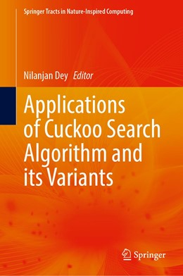 Abbildung von Dey | Applications of Cuckoo Search Algorithm and its Variants | 1st ed. 2021 | 2020