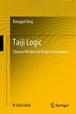 Abbildung von Ding | Taiji Logic | 1st ed. 2020 | 2020 | Chinese Wisdom for Project Gov...