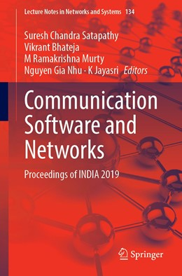 Abbildung von Satapathy / Bhateja / Ramakrishna Murty / Gia Nhu / Jayasri | Communication Software and Networks | 1st ed. 2021 | 2020 | Proceedings of INDIA 2019 | 134