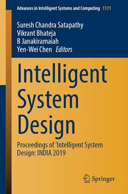 Abbildung von Satapathy / Bhateja / Janakiramaiah / Chen   Intelligent System Design   1st ed. 2021   2020   Proceedings of Intelligent Sys...   1171
