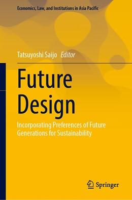 Abbildung von Saijo | Future Design | 1st ed. 2020 | 2020 | Incorporating Preferences of F...