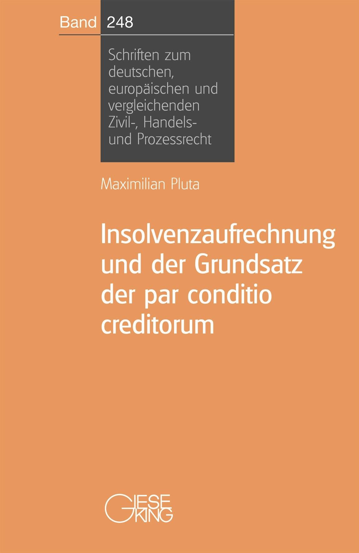 Abbildung von Pluta | Insolvenzaufrechnung und der Grundsatz der par conditio creditorum | 2009