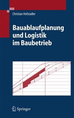 Abbildung von Hofstadler | Bauablaufplanung und Logistik im Baubetrieb | 2006