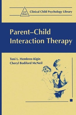 Abbildung von Hembree-Kigin / McNeil | Parent-Child Interaction Therapy | 1995 | Vorwort von Eyberg, Sheila
