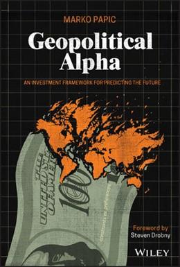 Abbildung von Papic | Geopolitical Alpha | 1. Auflage | 2020 | beck-shop.de