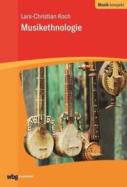 Abbildung von Koch   Musikethnologie   1. Auflage   2020   beck-shop.de