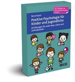 Abbildung von Neumeyer   Positive Psychologie für Kinder und Jugendliche   1. Auflage   2020   beck-shop.de