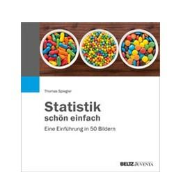 Abbildung von Spiegler | Statistik schön einfach | 1. Auflage | 2020 | beck-shop.de