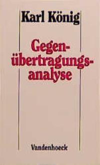 Abbildung von König | Gegenübertragungsanalyse | Aufl. | 2005