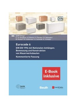 Abbildung von DGfM Service GmbH | Eurocode 6 - DIN EN 1996 mit Nationalen Anhängen: Bemessung und Konstruktion von Mauerwerksbauten. Kommentierte Fassung | 2020 | (inkl. E-Book als PDF)