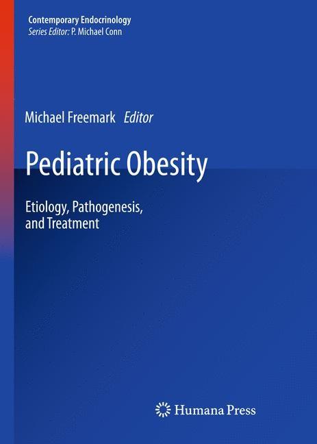 Abbildung von Freemark | Pediatric Obesity | 1st Edition. | 2010