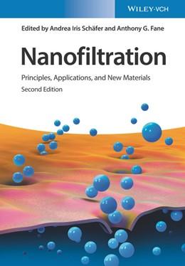 Abbildung von Schäfer / Fane | Nanofiltration | 2. Auflage | 2020 | Principles, Applications, and ...