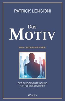 Abbildung von Lencioni   Das Motiv   1. Auflage   2020   beck-shop.de