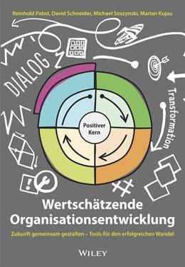 Abbildung von Pabst / Schneider | Wertschätzende Organisationsentwicklung | 1. Auflage | 2020 | beck-shop.de