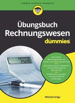 Abbildung von Griga | Übungsbuch Rechnungswesen für Dummies | 1. Auflage | 2021 | beck-shop.de