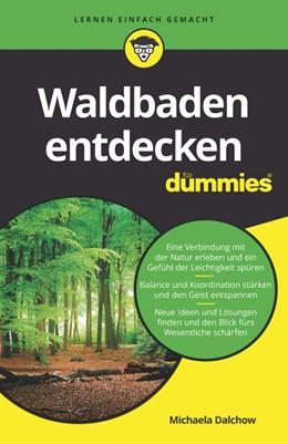 Abbildung von Dalchow | Waldbaden entdecken für Dummies | 1. Auflage | 2020 | beck-shop.de
