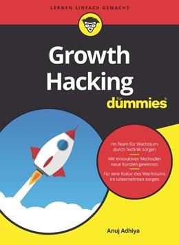 Abbildung von Adhiya | Growth Hacking für Dummies | 1. Auflage | 2021 | beck-shop.de