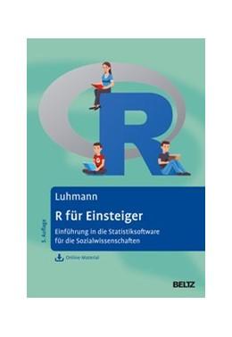 Abbildung von Luhmann | R für Einsteiger | 5. Auflage | 2020 | beck-shop.de