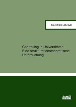 Abbildung von de Schrevel | Controlling in Universitäten: | 1. Auflage | 2019 | beck-shop.de