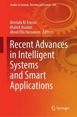 Abbildung von Al-Emran / Shaalan / Hassanien | Recent Advances in Intelligent Systems and Smart Applications | 1st ed. 2021 | 2020 | 295