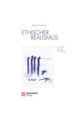 Abbildung von Herzberg | Ethischer Realismus | 2020 | Zum Ethik-Konzept Josef Pieper...