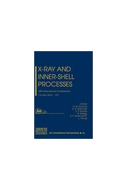 Abbildung von Dunford / Gemmell / Kanter / Krässig / Southworth / Young | X-Ray and Inner-Shell Processes | 2000 | 18th International Conference,... | 506