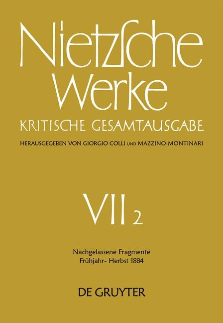 Abbildung von Nietzsche | Nachgelassene Fragmente Frühjahr - Herbst 1884 | 1973