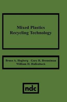 Abbildung von Hegberg | Mixed Plastics Recycling Technology | 1992