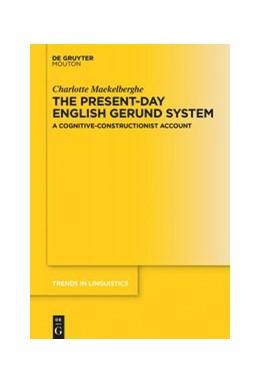 Abbildung von Maekelberghe | The Present-day English Gerund System | 1. Auflage | 2020 | beck-shop.de