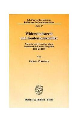 Abbildung von Friedeburg | Widerstandsrecht und Konfessionskonflikt. | 1999 | Notwehr und Gemeiner Mann im d... | 27
